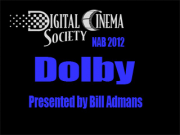 NAB 2012: Dolby by Bill Admans
