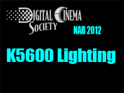 NAB 2012: K5600 Lighting