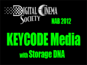 NAB 2012: Keycode Media with Storage DNA