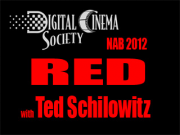 NAB 2012: RED with Ted Schilowitz