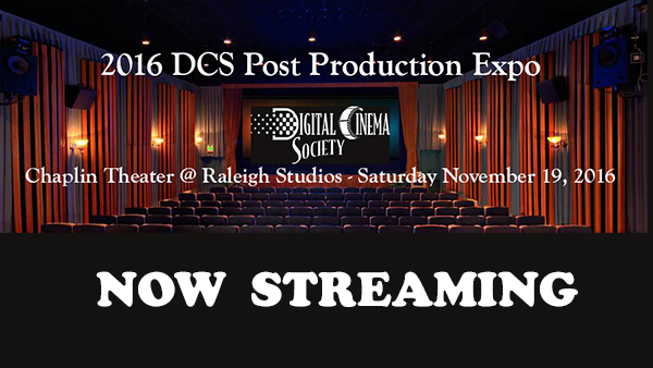 New Streaming: 2016 DCS Post Production Expo