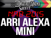 NAB 2015 FEATURED: NAB 2015 - ARRI ALEXA MINI