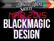 NAB 2015: NAB 2015 BLACKMAGIC DESIGN with DAN MAY