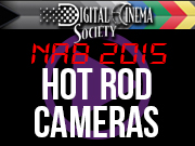 NAB 2015: NAB 2015 - HOT ROD CAMERA