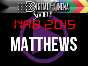 NAB 2015: NAB 2015 - MATTHEWS STUDIO EQUIPMENT