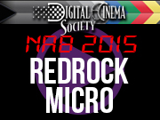 NAB 2015 FEATURED: NAB 2015 - REDROCK MICRO