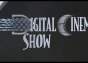 The Digital Cinema Show...Coming Soon!