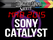 NAB 2015: NAB 2015 - SONY CATALYST