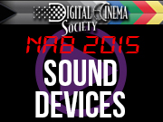 NAB 2015: NAB 2015 - SOUND DEVICES