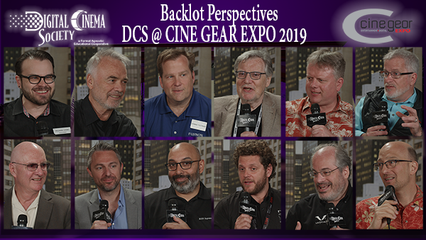Now Streaming: Backlot Perspectives - DCS Interviews at Cine Gear Expo 2019