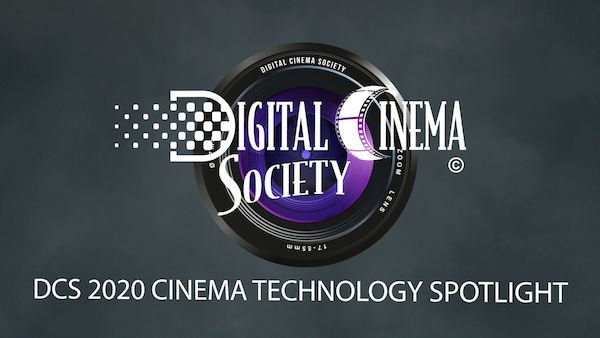 Now Streaming: DCS 2020 Cinema Technology Spotlight Series